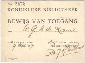 Toegangsbewijs tot de Koninklijke Bibliotheek, 1933. Familiearchief Els de Kom