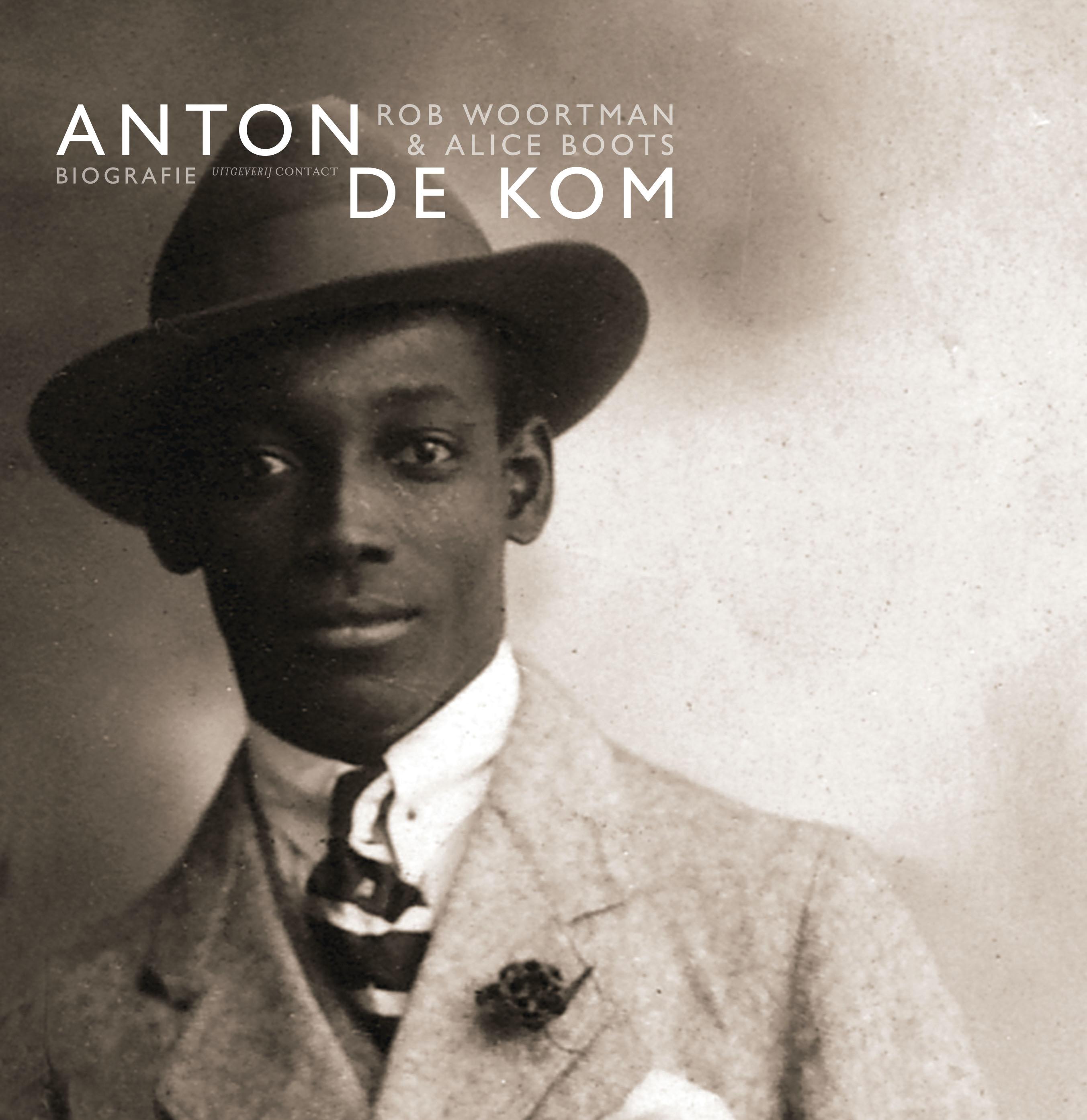 Biografie Anton de Kom